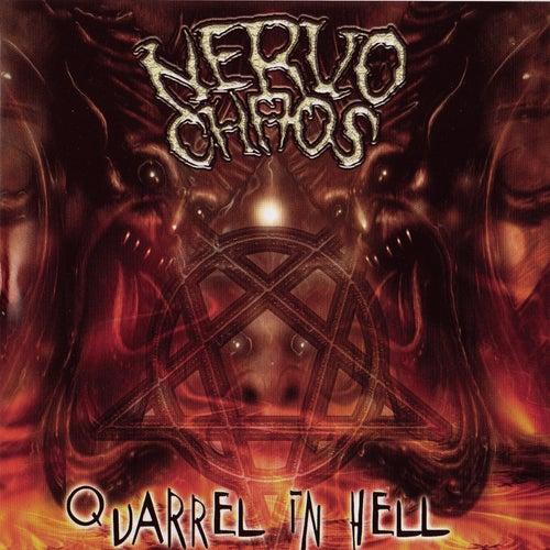 Quarrel in Hell de Nervo Chaos