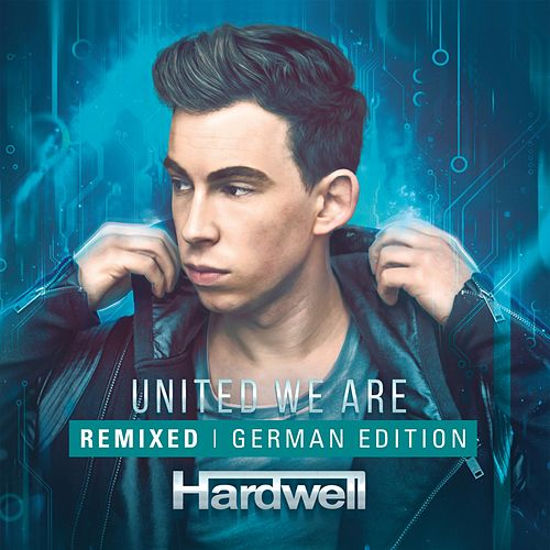 United We Are Remixed (Limited German Edition) von Hardwell