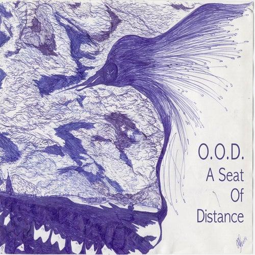 A Seat of Distance de O.O.D.