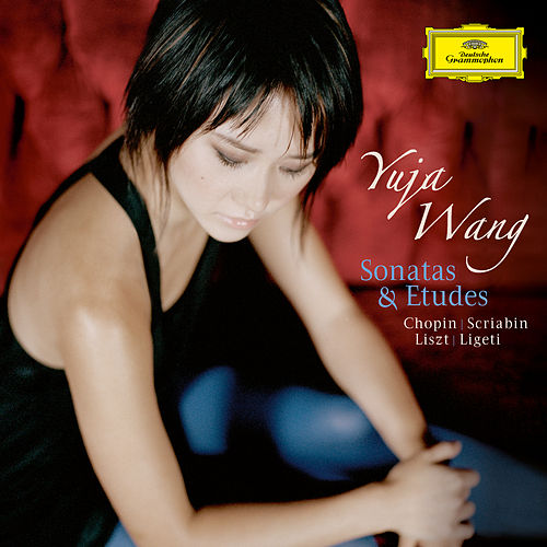 Sonatas & Etudes von Yuja Wang