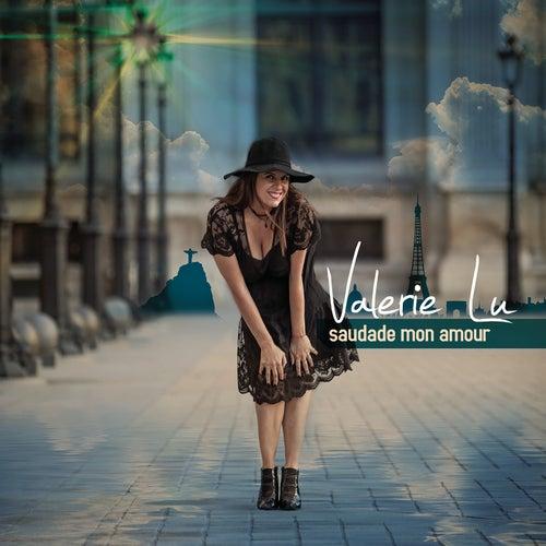 Saudade Mon Amour von Valerie