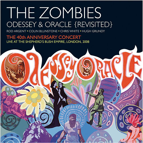 Odessey & Oracle - 40th Anniversary Concert von The Zombies
