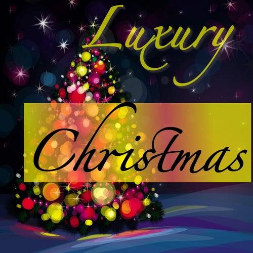Luxury Christmas von Various Artists