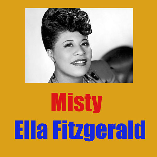 Misty by Ella Fitzgerald