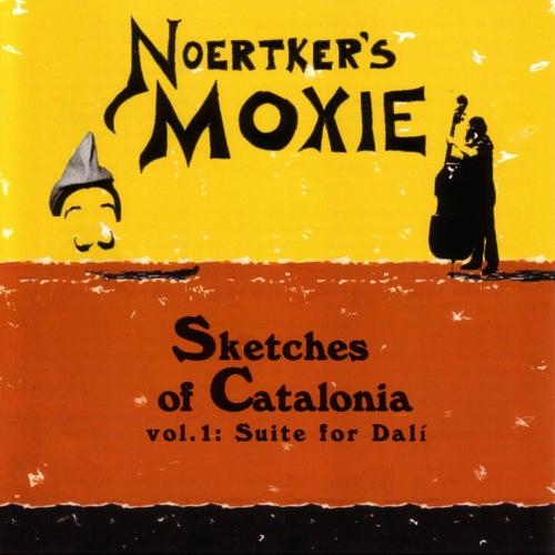 Sketches of Catalonia, Vol. 1: Suite for Dali de Noertker's Moxie