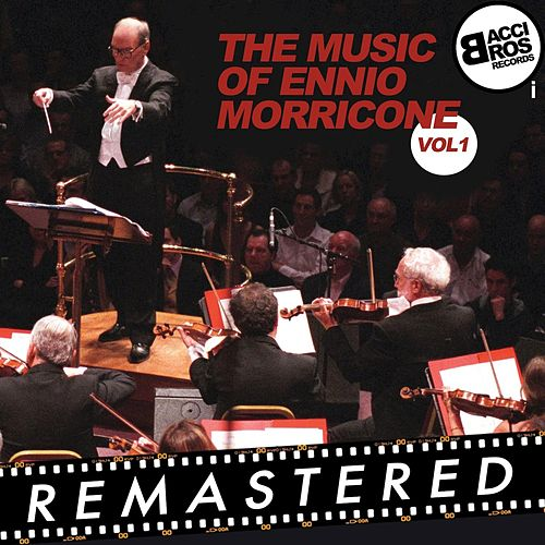 The Music of Ennio Morricone, Vol. 1 von Ennio Morricone