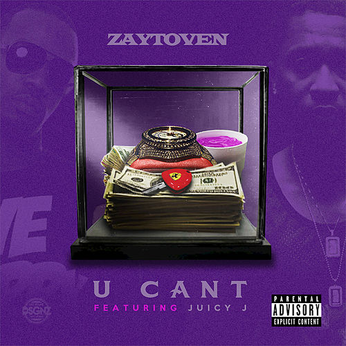 U Can't (feat. Juicy J) von Zaytoven