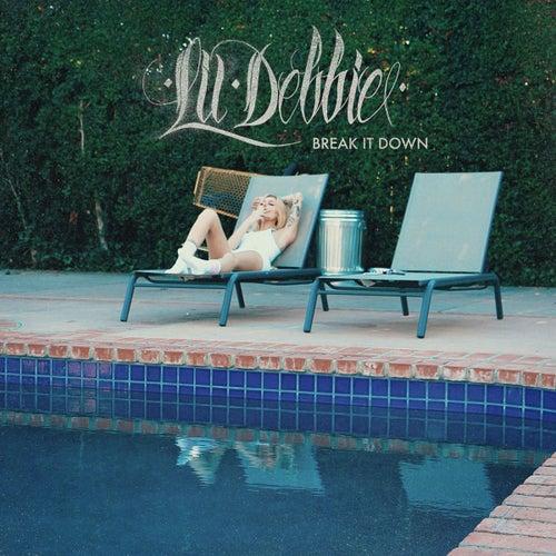 Break It Down von Lil' Debbie