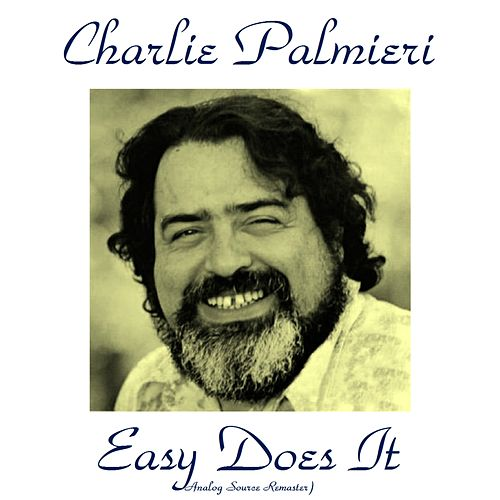 Easy Does It (Analog Source Remaster 2015) de Charlie Palmieri
