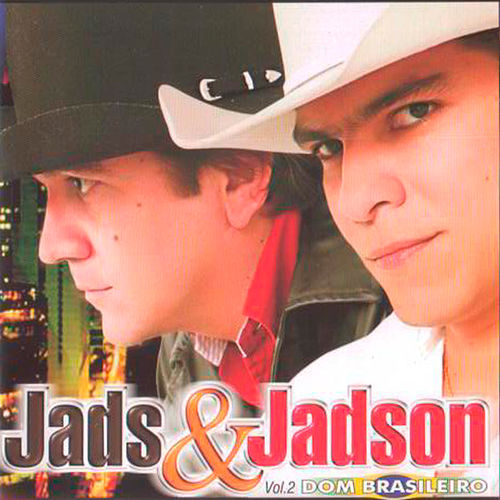 Dom Brasileiro, Vol. 2 de Jads & Jadson