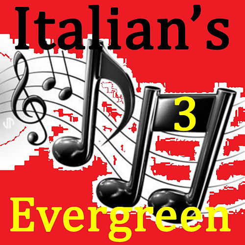 Italian's Evergreen Vol.3 von Various Artists