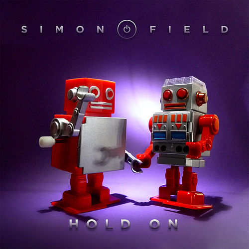 Hold On (Remixes) de Simon Field