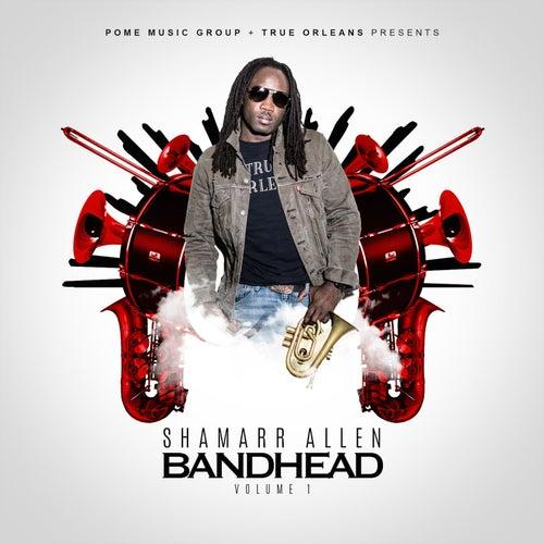 Bandhead, Vol. 1 by Shamarr Allen