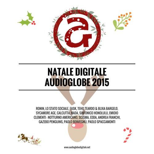 Natale Digitale Audioglobe 2015 di Various Artists