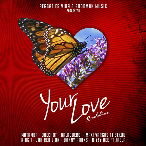 Your Love Riddim de Various Artists