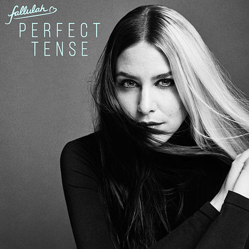 Perfect Tense von Fallulah