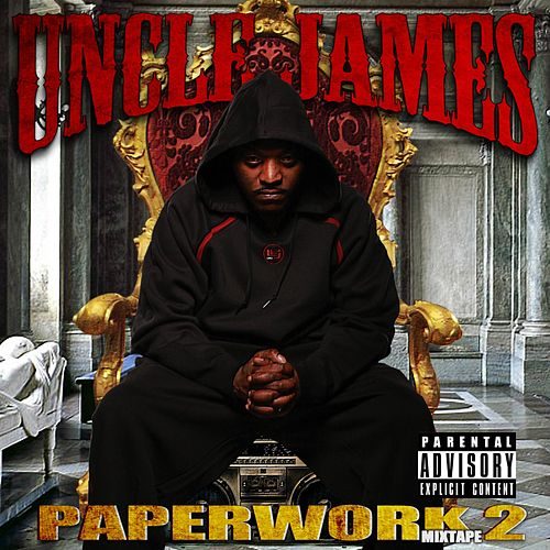 Paperwork Mixtape 2 by Uncle James