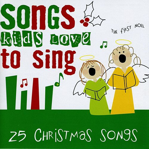 25 Christmas Songs de Songs Kids Love To Sing