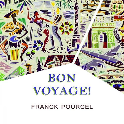 Bon Voyage von Franck Pourcel