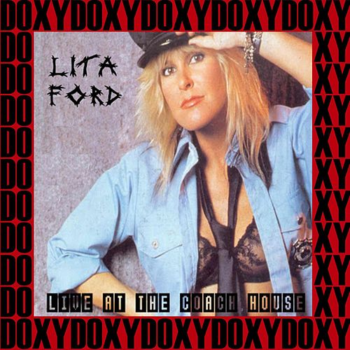 The Coach House, San Juan Capistrano, Ca. 1992 (Doxy Collection, Remastered, Live on Fm Broadcasting) von Lita Ford