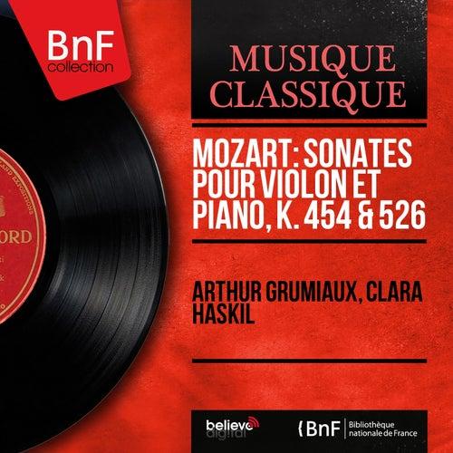 Mozart: Sonates pour violon et piano, K. 454 & 526 (Mono Version) by Arthur Grumiaux