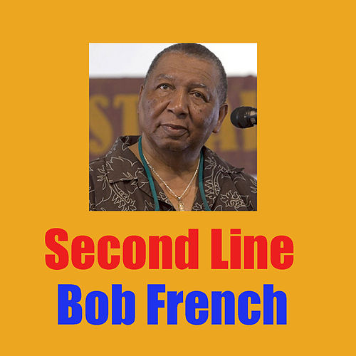 Second Line by Bob French