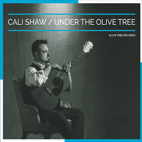 Under the Olive Tree by Cali Shaw