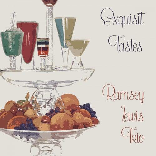 Exquisit Tastes by Ramsey Lewis
