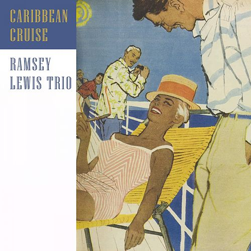 Caribbean Cruise by Ramsey Lewis