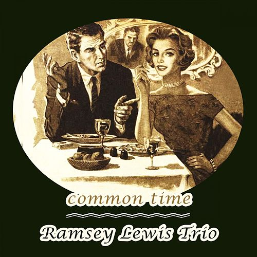 Common Time by Ramsey Lewis