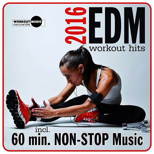 EDM Workout Hits 2016 - EP by Various Artists