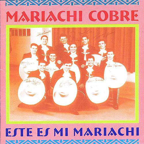 MARIACHI COBRE: Este es mi Mariachi de Various Artists
