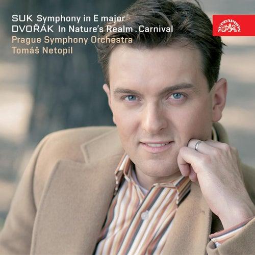 Suk: Symphony in E major, Dvořák: In Nature´s Realm, Carnival / Netopil, PSO by Prague Symphony Orchestra