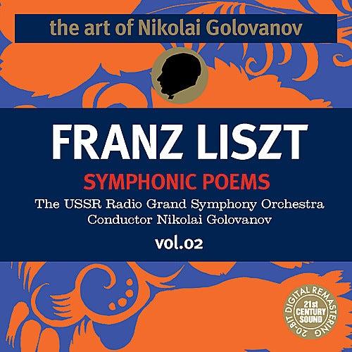 The Art of Nikolai Golovanov: Liszt - Symphonic Poems, Vol. 2 de Nikolai Golovanov