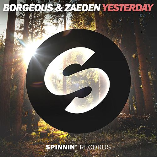 Yesterday by Borgeous
