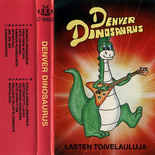 Denver Dinosaurus - Lasten toivelauluja by Various Artists