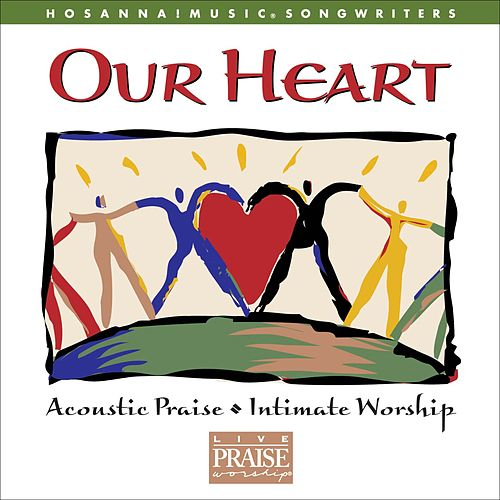 Our Heart by Various Artists