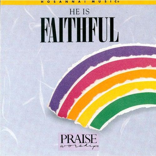 He Is Faithful by Paul Baloche