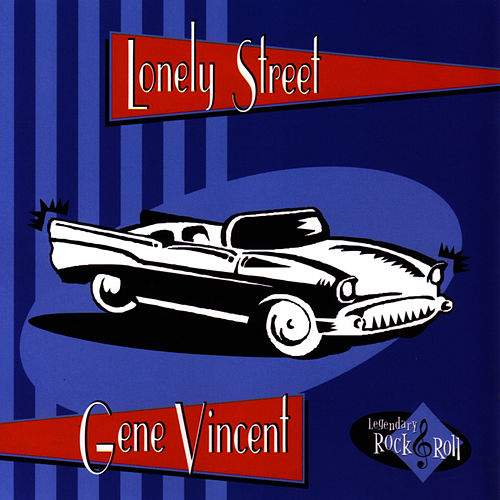 Lonely Street by Gene Vincent