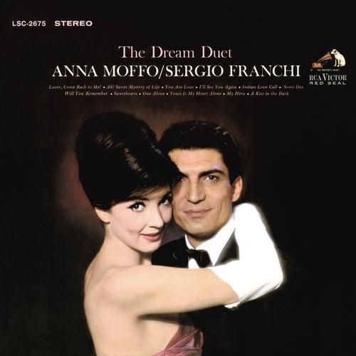 The Dream Duet: Anna Moffo & Sergio Franchi von Anna Moffo