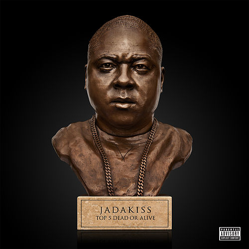 Top 5 Dead Or Alive by Jadakiss