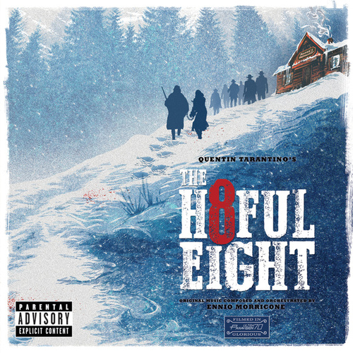 Quentin Tarantino's The Hateful Eight (Original Motion Picture Soundtrack) di Various Artists