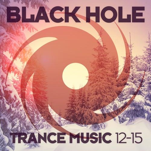 Black Hole Trance Music 12-15 von Various Artists