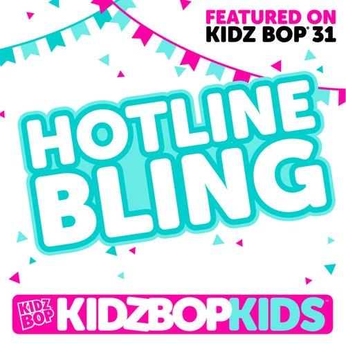 Hotline Bling - Single di KIDZ BOP Kids