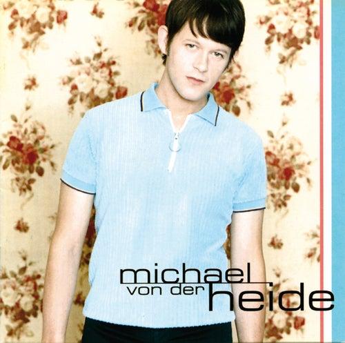 Michael von der Heide von Michael von der Heide