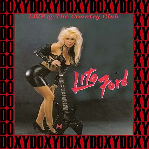 The Country Club, Los Angeles, 1984 (Doxy Collection, Remastered, Live on Fm Broadcasting) von Lita Ford