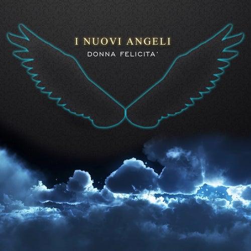 Donna felicità de I Nuovi Angeli