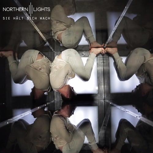 Sie hält dich wach von Northern Lights