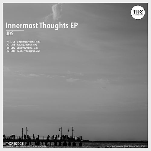 Innermost Thoughts - Single by JDS