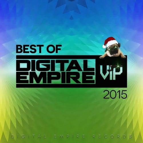 Best Of Digital Empire Vip 2015 - EP von Various Artists